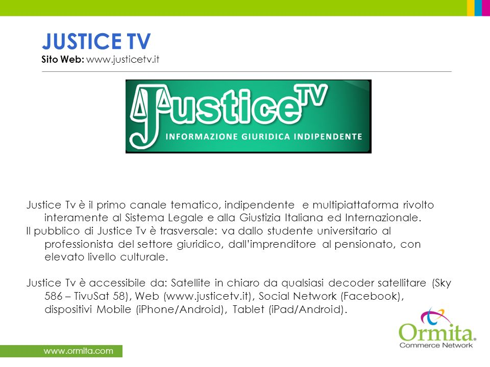 JUSTICE TV Sito Web: www.justicetv.it