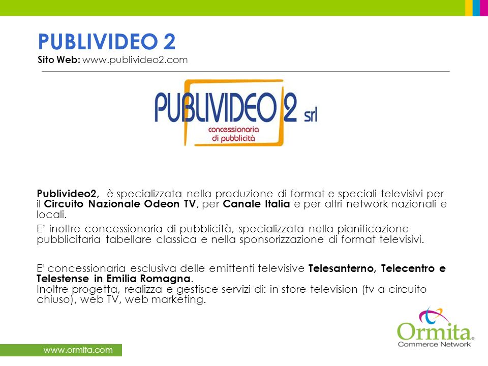 PUBLIVIDEO 2 Sito Web: www.publivideo2.com