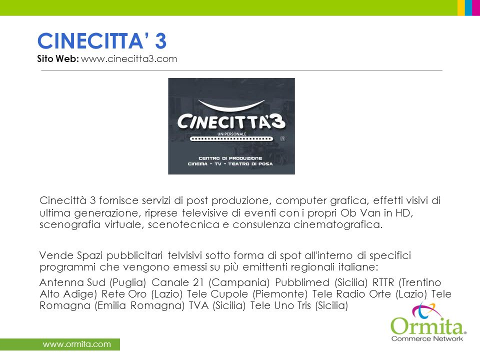 CINECITTA' 3 Sito Web: www.cinecitta3.com