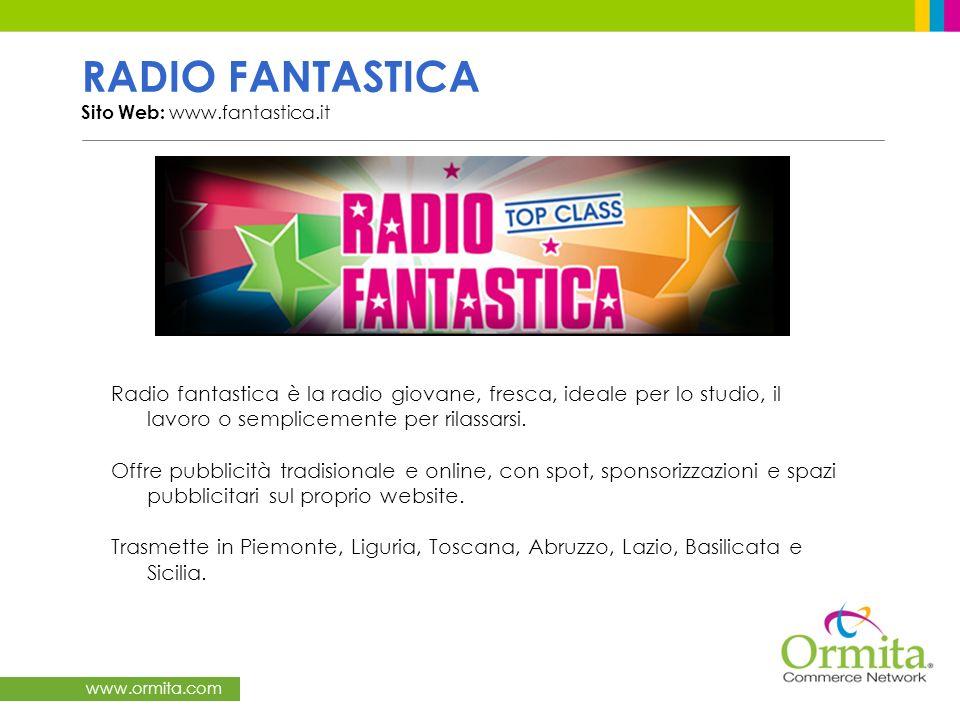RADIO FANTASTICA Sito Web: www.fantastica.it