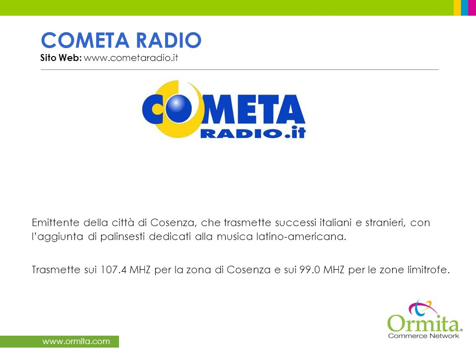 COMETA RADIO Sito Web: www.cometaradio.it