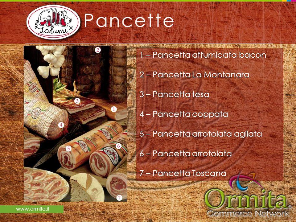 Pancette 1 – Pancetta affumicata bacon 2 – Pancetta La Montanara