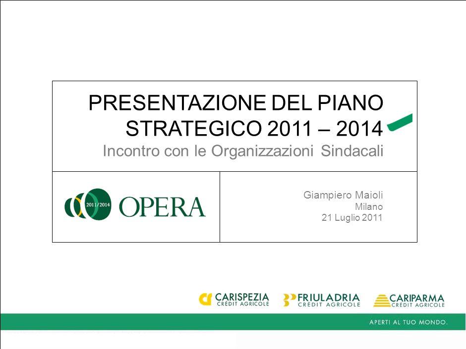 PRESENTAZIONE DEL PIANO STRATEGICO 2011 – 2014