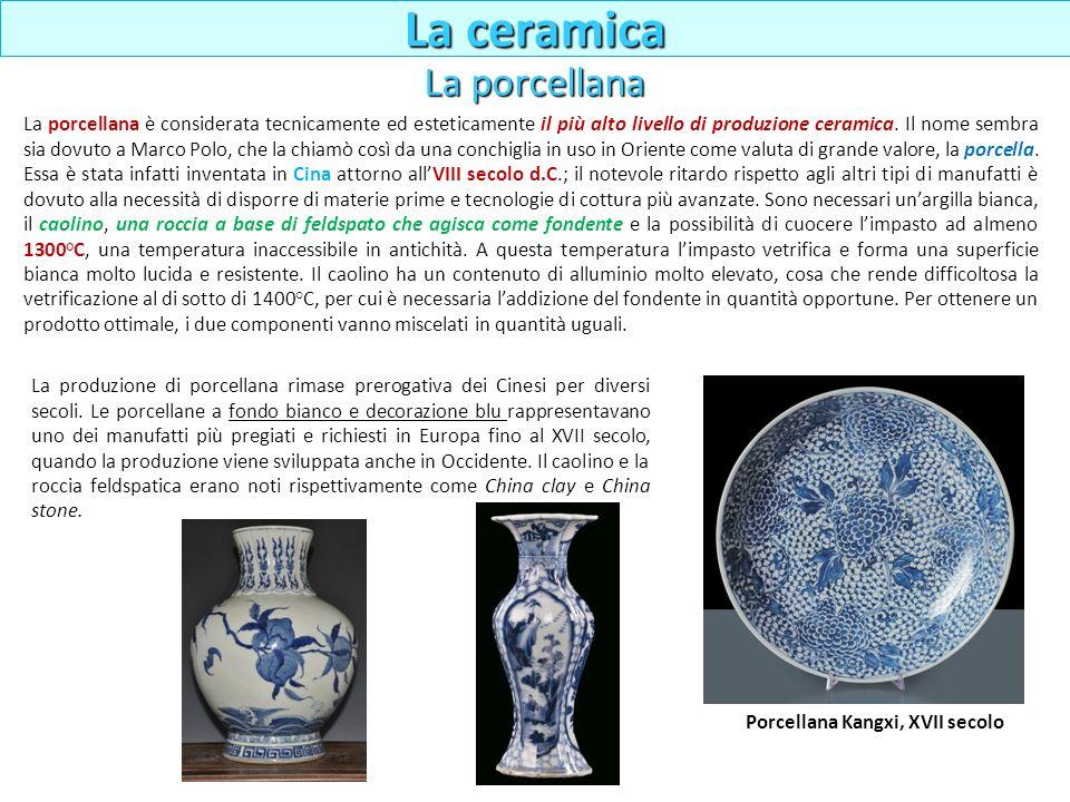 La ceramica La porcellana