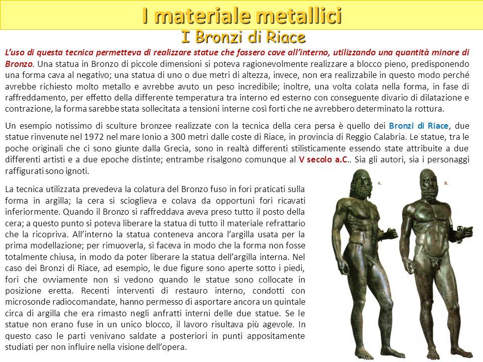 I materiale metallici I Bronzi di Riace
