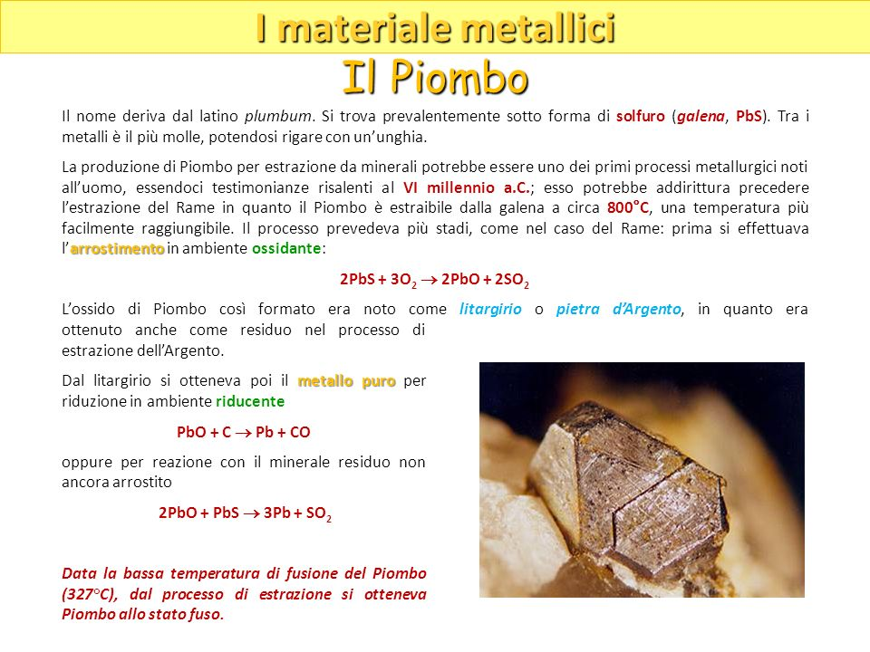I materiale metallici Il Piombo