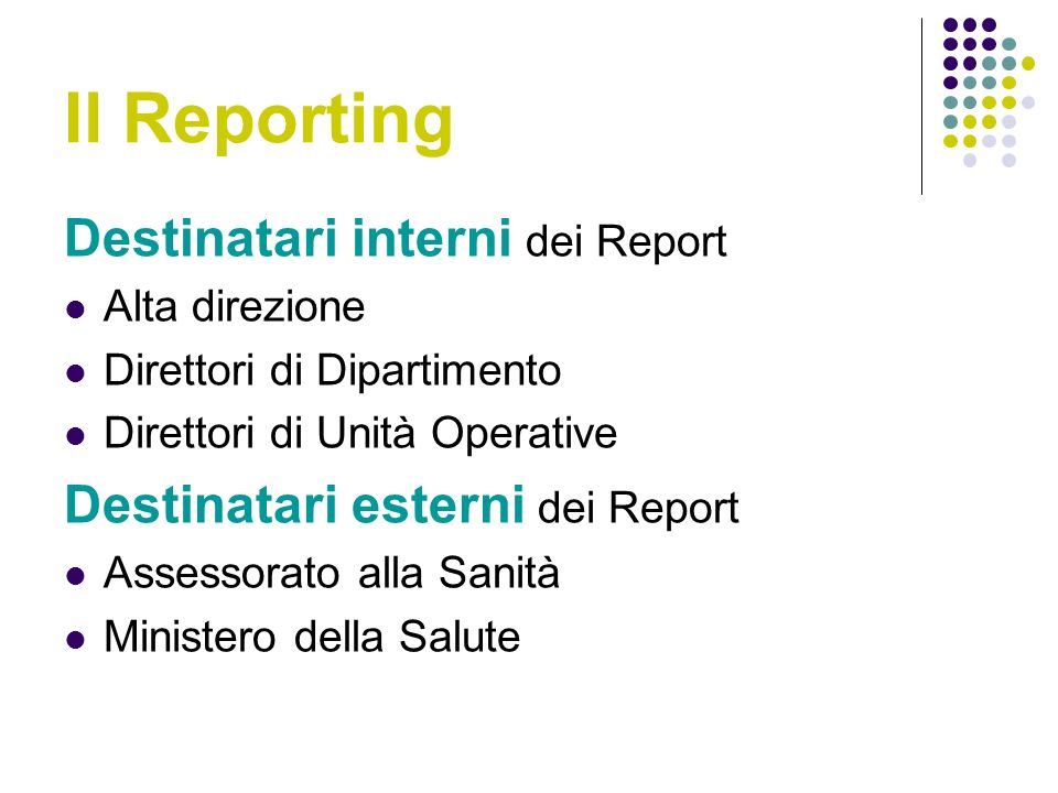 Il Reporting Destinatari interni dei Report