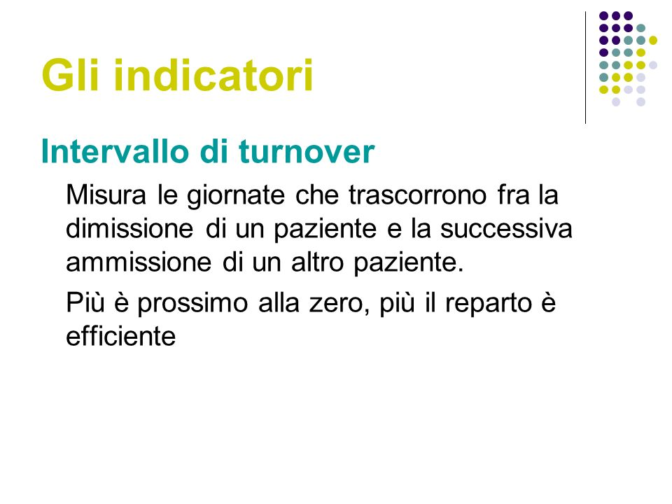 Gli indicatori Intervallo di turnover