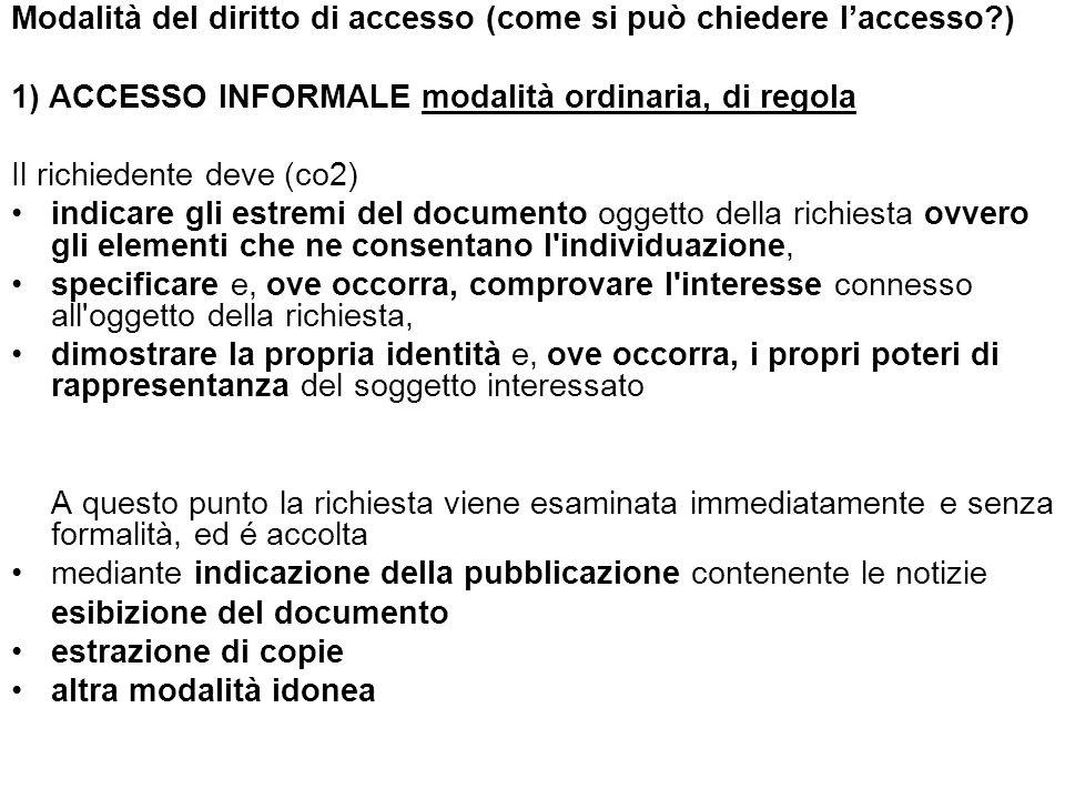 Modalità del diritto di accesso (come si può chiedere l'accesso )