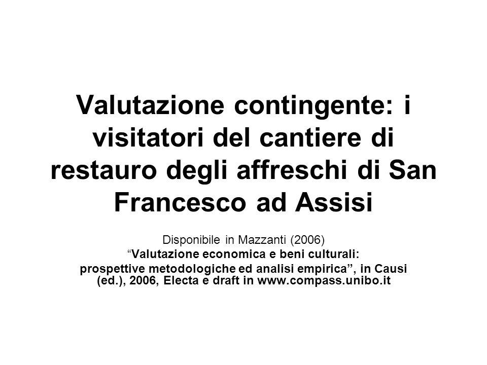 Valutazione contingente: i visitatori del cantiere di restauro degli affreschi di San Francesco ad Assisi