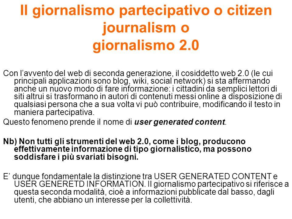 Il giornalismo partecipativo o citizen journalism o giornalismo 2.0