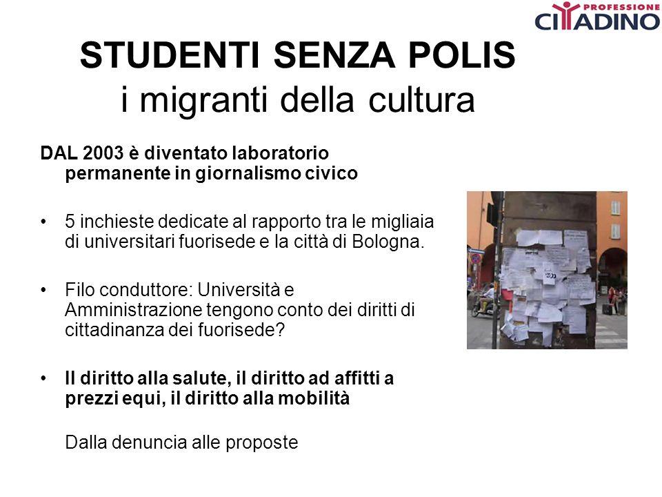 STUDENTI SENZA POLIS i migranti della cultura