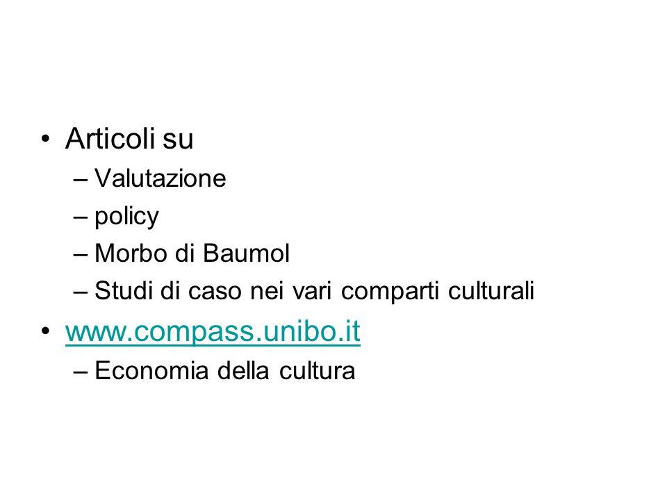 Articoli su www.compass.unibo.it Valutazione policy Morbo di Baumol