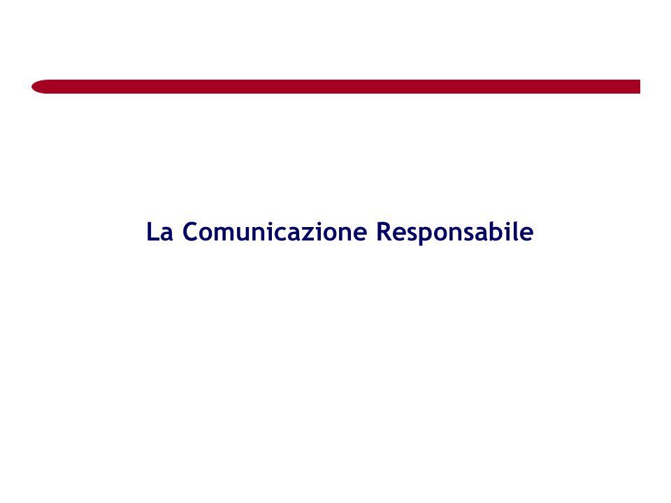 La Comunicazione Responsabile
