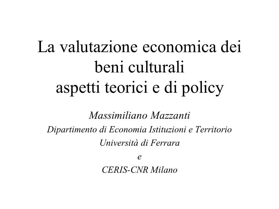 La valutazione economica dei beni culturali aspetti teorici e di policy