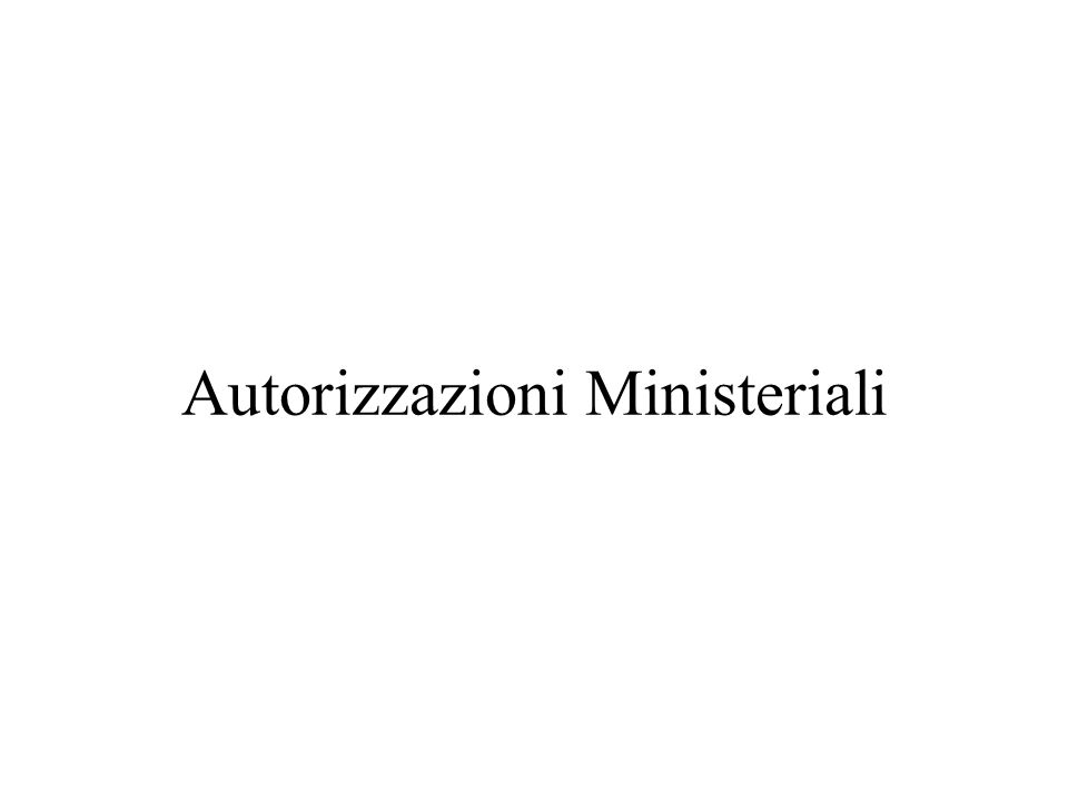 Autorizzazioni Ministeriali