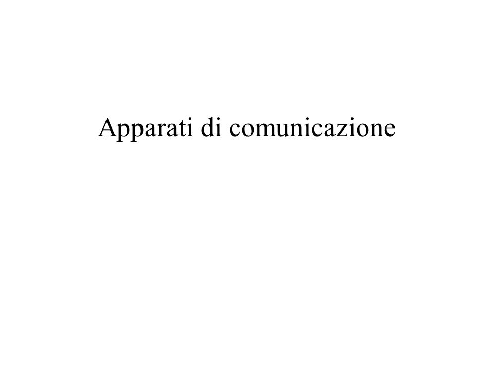 Apparati di comunicazione