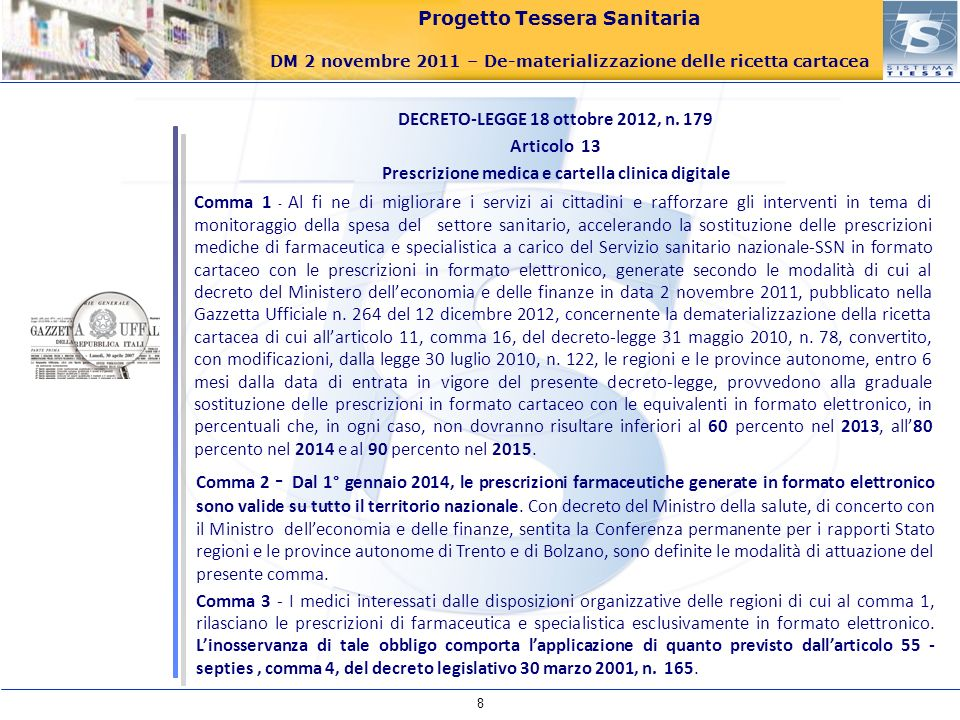 DECRETO-LEGGE 18 ottobre 2012, n. 179 Articolo 13