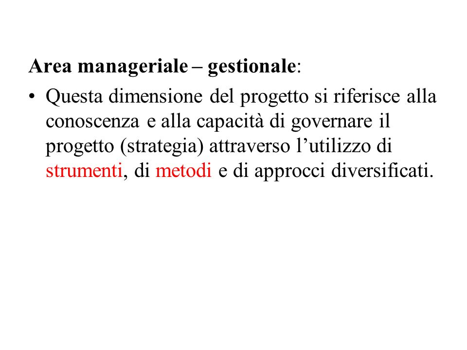 Area manageriale – gestionale: