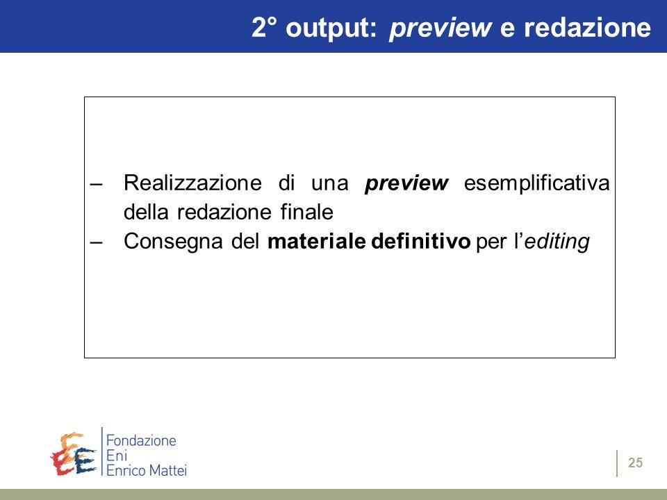 2° output: preview e redazione