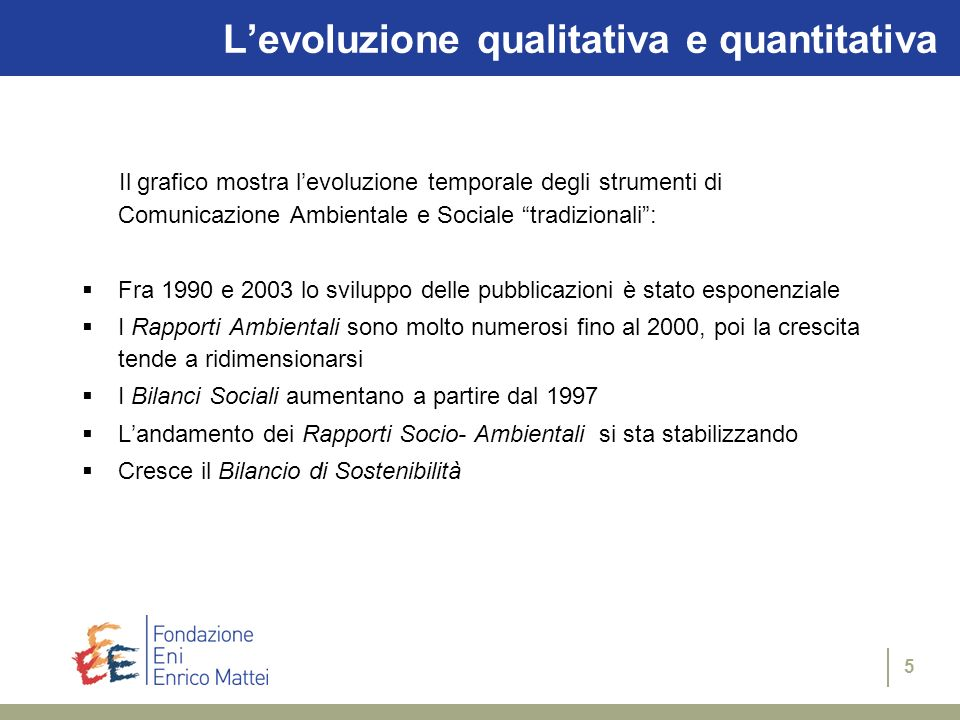 L'evoluzione qualitativa e quantitativa
