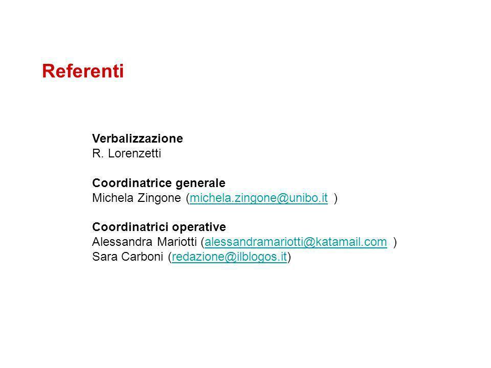 Referenti Verbalizzazione R. Lorenzetti