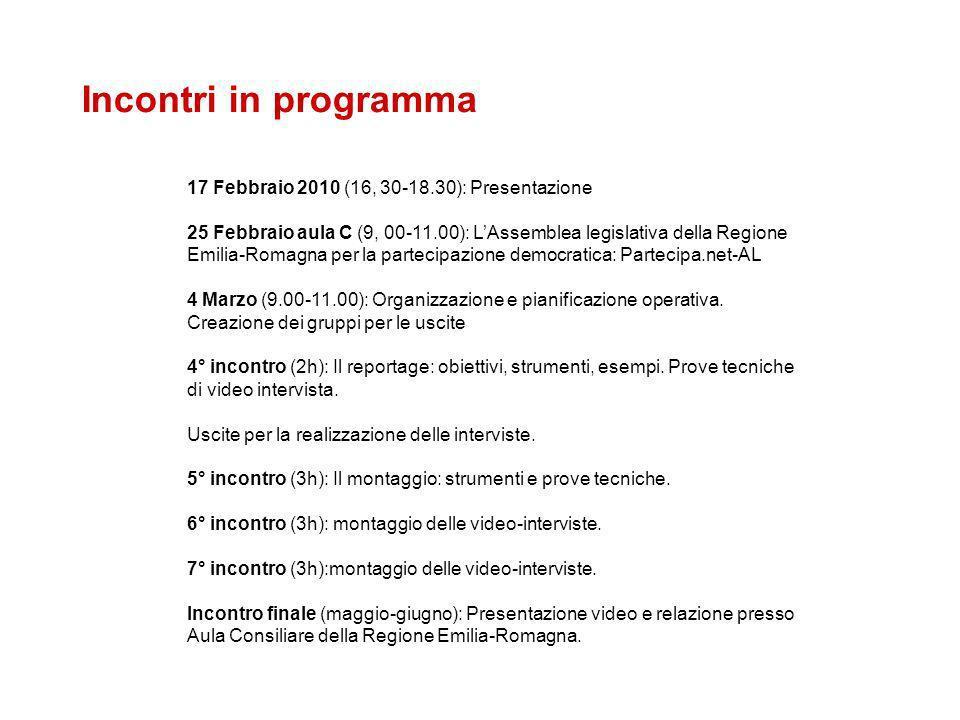 Incontri in programma 17 Febbraio 2010 (16, 30-18.30): Presentazione