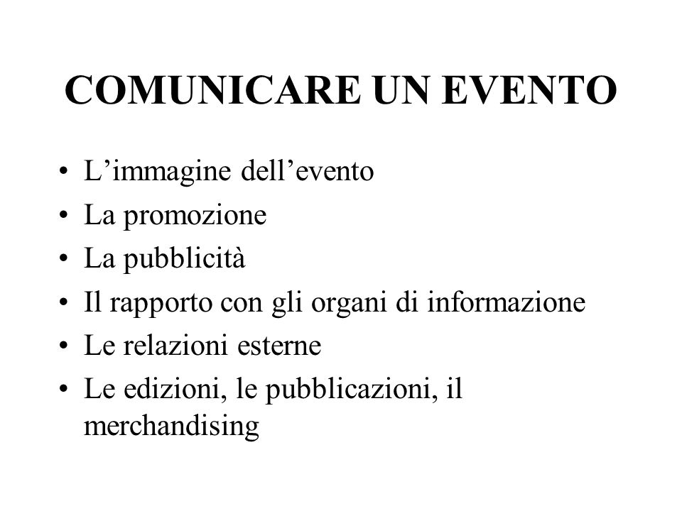 COMUNICARE UN EVENTO L'immagine dell'evento La promozione