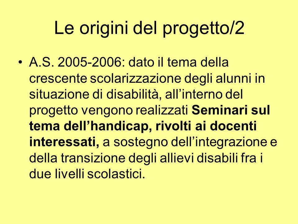 Le origini del progetto/2