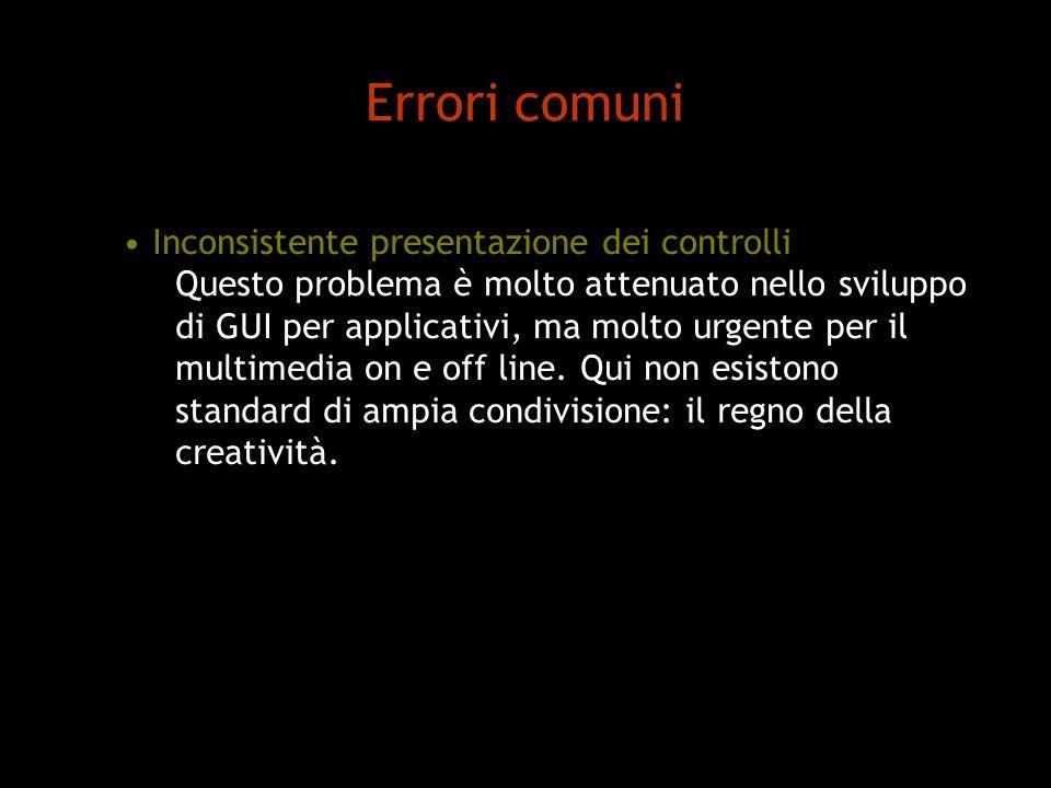 Errori comuni Inconsistente presentazione dei controlli