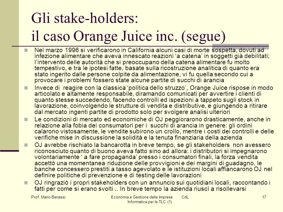 Gli stake-holders: il caso Orange Juice inc. (segue)