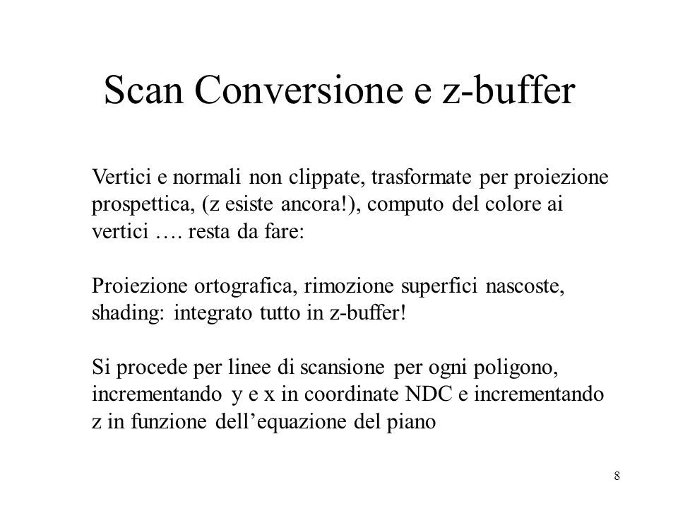 Scan Conversione e z-buffer