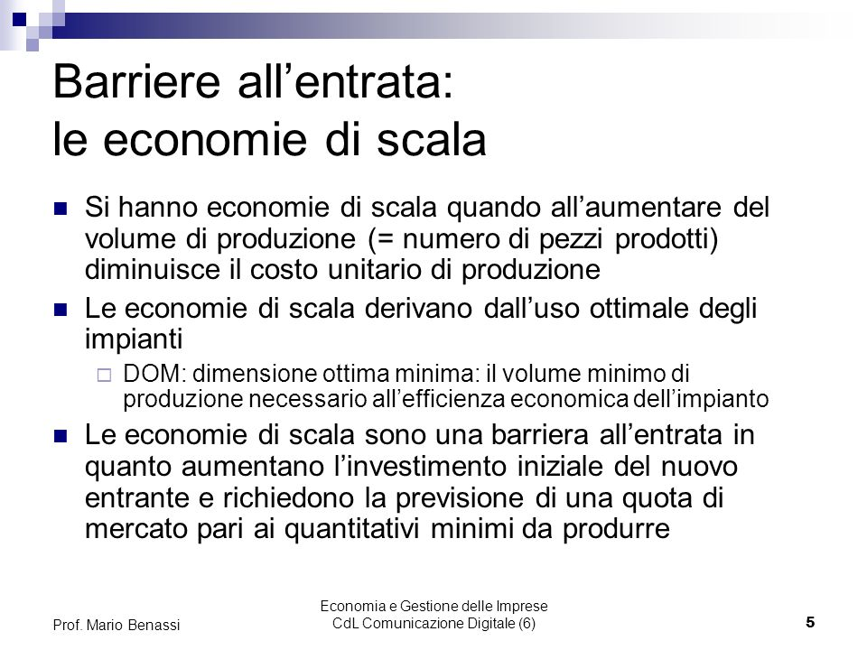 Barriere all'entrata: le economie di scala
