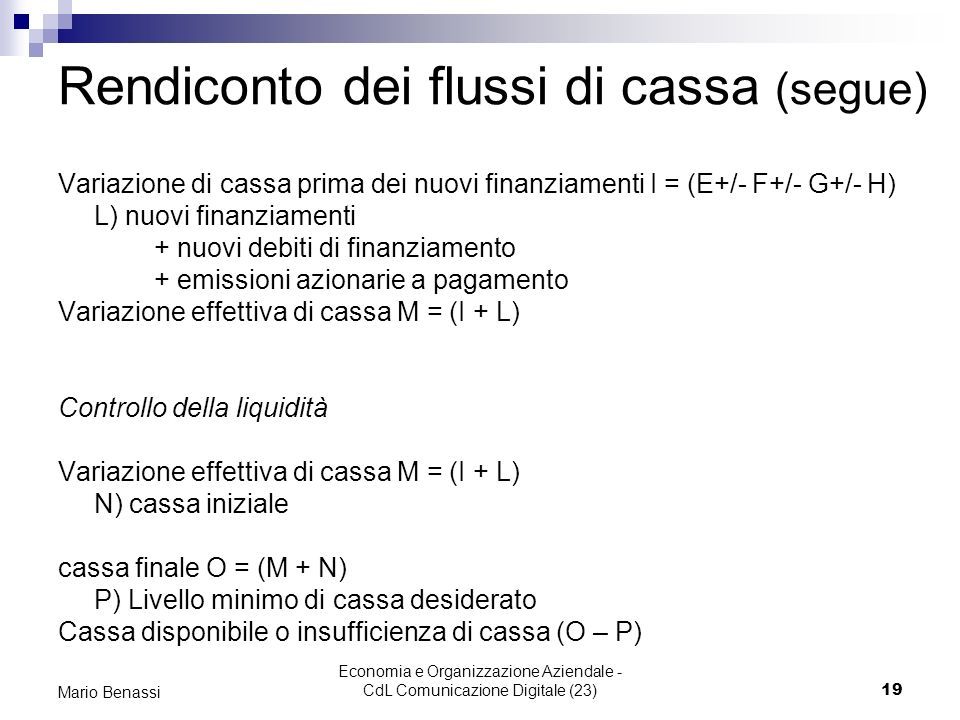 Rendiconto dei flussi di cassa (segue)