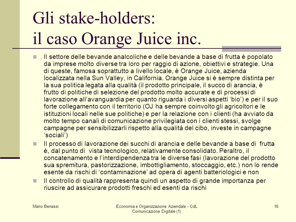 Gli stake-holders: il caso Orange Juice inc.