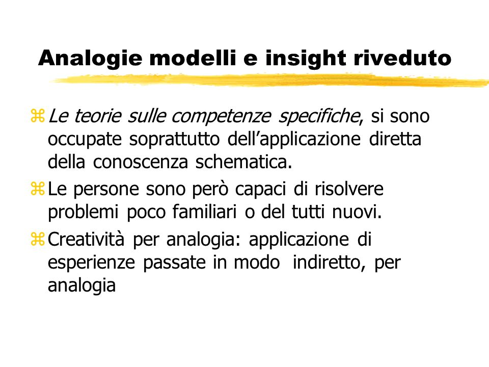Analogie modelli e insight riveduto