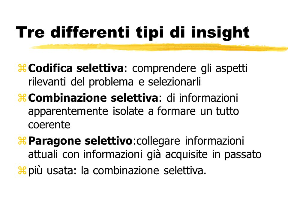 Tre differenti tipi di insight