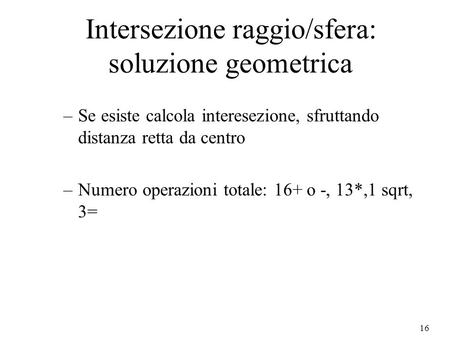 Intersezione raggio/sfera: soluzione geometrica
