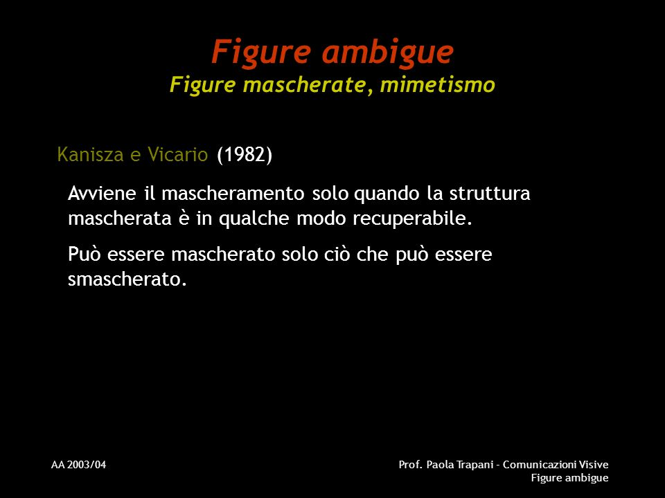 Figure ambigue Figure mascherate, mimetismo