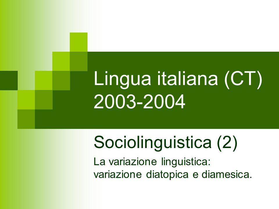 Lingua italiana (CT) 2003-2004 Sociolinguistica (2)