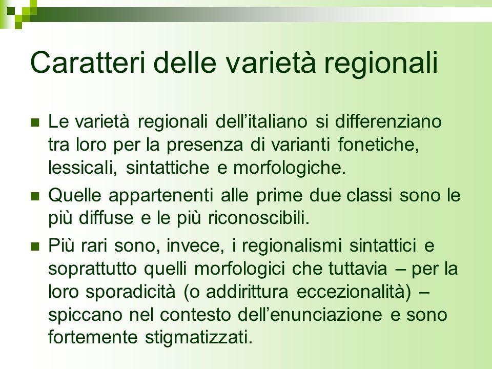 Caratteri delle varietà regionali