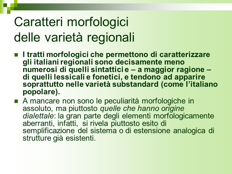 Caratteri morfologici delle varietà regionali