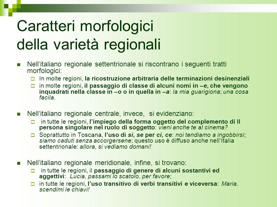 Caratteri morfologici della varietà regionali