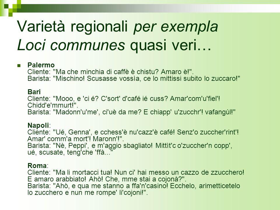 Varietà regionali per exempla Loci communes quasi veri…