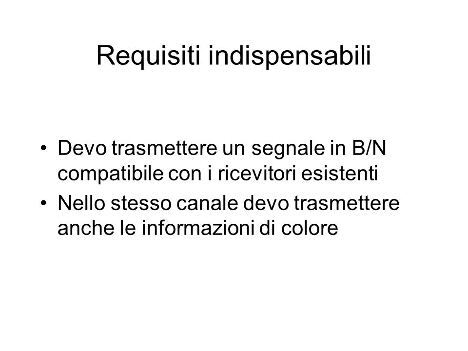 Requisiti indispensabili