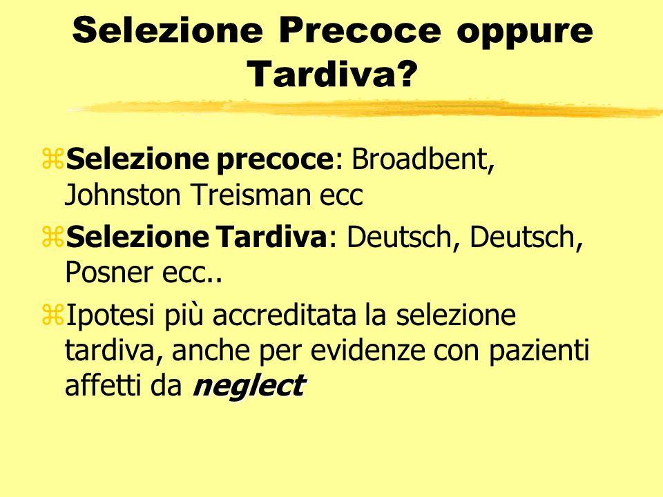 Selezione Precoce oppure Tardiva