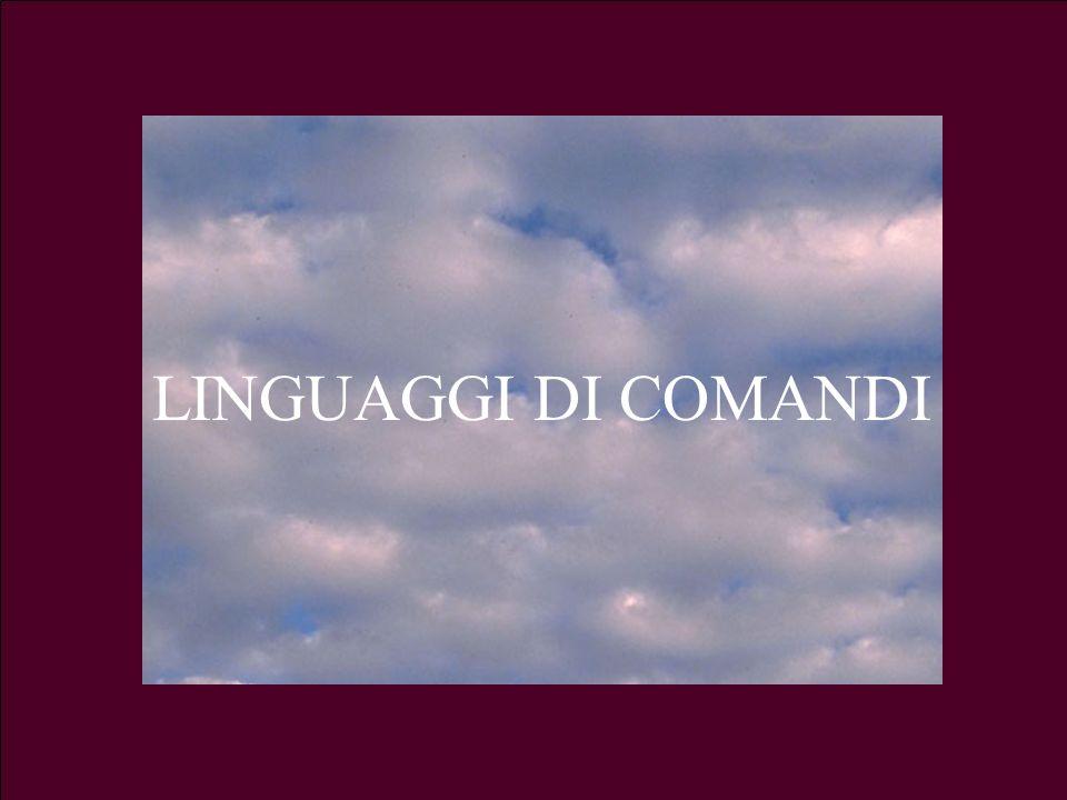 LINGUAGGI DI COMANDI 3.a Lezione G. Valle IUM2004 Turno A