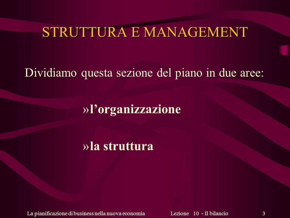 STRUTTURA E MANAGEMENT