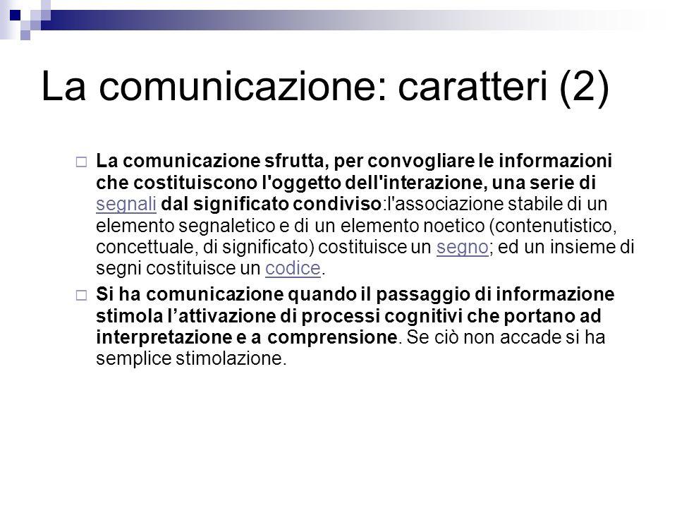 La comunicazione: caratteri (2)
