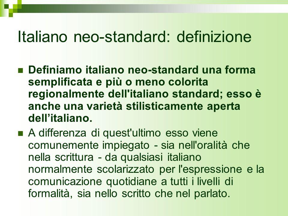 Italiano neo-standard: definizione